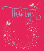 Thirty Pink Butterfly Birthday Card